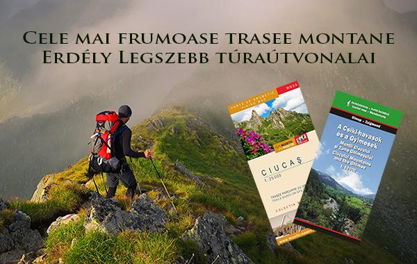 Cele mai frumoase trasee montane - Erdély legszebb túraútvonalai