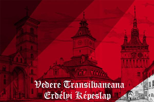 Vedere Transilvăneană – Erdélyi Képeslap