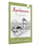 Montessori - Activităţi de scriere. În grădină
