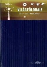 Akadémiai kézikönyvek - Világföldrajz