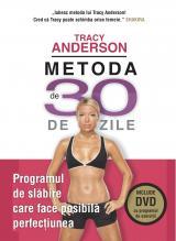 Metoda de 30 de zile + DVD cu programul de exerciţii