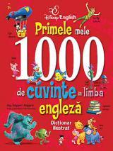 Primele mele 1000 de cuvinte in limba engleză