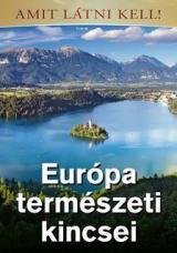 Amit látni kell - Európa természeti kincsei