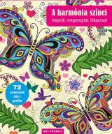 A harmónia színei - Inspirál, megnyugtat, kikapcsol
