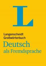 Langenscheidt Großwörterbuch - Deutsch als Fremdsprache