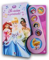 Să cântăm cu prinţesele!
