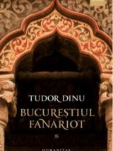 Bucureştiul fanariot vol 1.