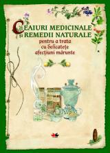 Ceaiuri medicinale şi remedii naturale