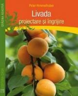 Livada - Proiectare şi îngrijire