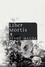 Liber Mortis - Naplók 1982. május 25. - 1990. február 27.