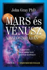 Mars és Vénusz a hálószobában - A szenvedély és az örökké tartó szerelem kézikönyve