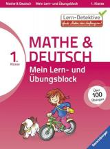 Lern-Detektive: Mein Lern- und Übungsblock Mathe & Deutsch 1. Klasse