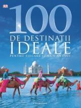 100 de destinații ideale pentru fiecare lună a anului