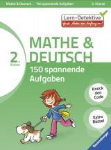 Lern-Detektive: Mathe und Deutsch 150 spannende Aufgaben (2. Klasse)