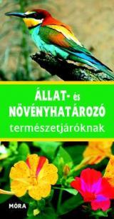 Állat- és növényhatározó természetjároknak