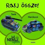 Rakj össze! - Tank, Harckocsi