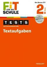 Fit für die Schule: Tests mit Lernzielkontrolle. Textaufgaben 2. Klasse