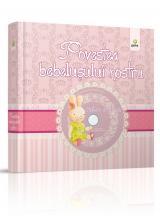 Povestea bebelusului nostru pentru fetite + CD cu cantece de leagan