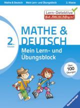 Lern-Detektive: Mein Lern- und Übungsblock Mathe & Deutsch 2. Klasse