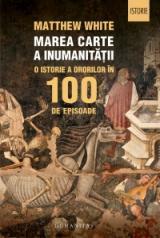 Marea carte a inumanităţii