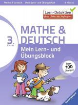Lern-Detektive: Mein Lern- und Übungsblock (3. Klasse). Mathe und Deutsch