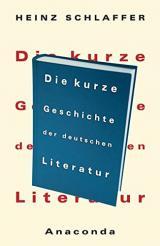 Die kurze Geschichte der deutschen Literatur