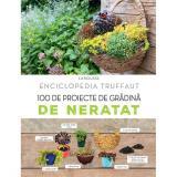 100 de proiecte de grădină de neratat