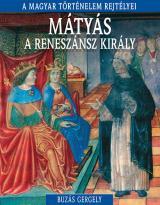 Mátyás, a reneszánsz király