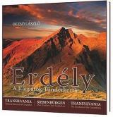 Erdély - A Kárpátok Tündérkertje