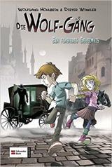 Die Wolf-Gäng 02. Ein finsteres Geheimnis