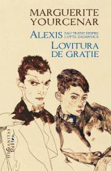 Alexis sau Tratat despre lupta zadarnică * Lovitura de grație