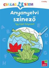 Anyanyelvi színező 2. osztály - Így írjuk helyesen!