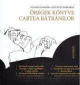Öregek könyve/Cartea bătrânilor