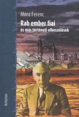 Rab ember fiai és más történeti elbeszélések