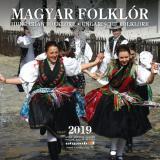 Magyar Fólklór - naptár 2019