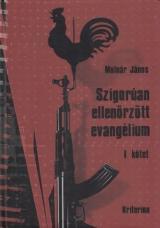 Szigorúan ellenőrzött evangélium I-IV. kötet