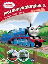 Mozdonykalandok 3. - Emily, Gordon, Cranky