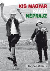Kis magyar rádió néprajz