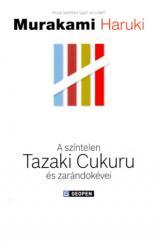 A színtelen Tazaki Cukuru és zarándokévei