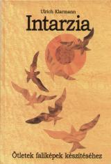 Intarzia - Ötletek faliképek készítéséhez