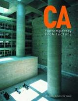 CA: Contemporary Architecture Volume 1