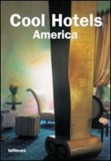 Cool Hotels, America