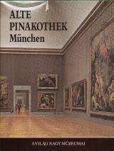 A világ nagy múzeumai - Alte Pinakothek  München