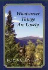 Whatsoever Things Are Lovely