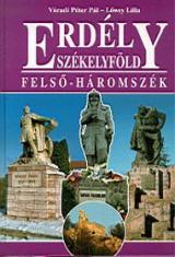 Erdély - Székelyföld - Felső-Háromszék