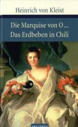 Die Marquise von O.../ Das Erdbeben in Chili