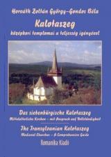 Kalotaszeg középkori templomai a teljesség igényével
