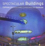 Spectacular Buildings / Edifices Specaculaires / Spektakulare Gebaude