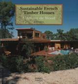Sustainable French Timber Houses