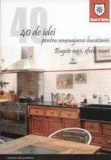 40 de idei pentru amenajarea bucatariei